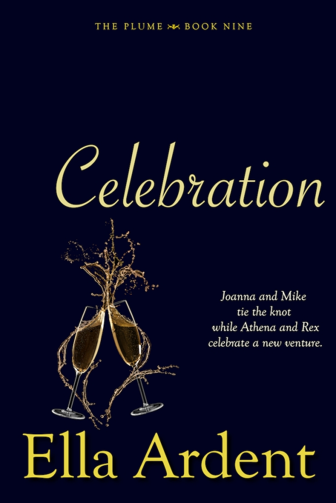Celebration, book nine of The Plume, a serialized contemporary romance by Ella Ardent