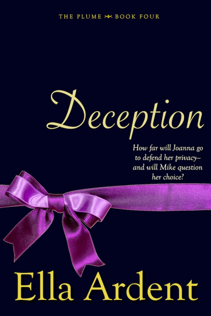 Deception, book four of The Plume, a serialized contemporary romance by Ella Ardent