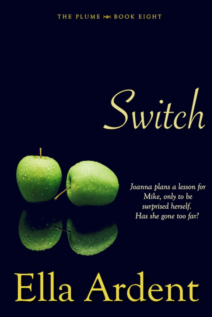 Switch, book eight of The Plume, a serialized contemporary romance by Ella Ardent