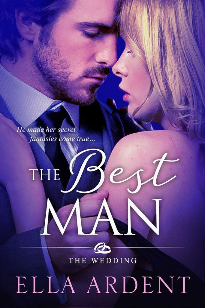 The Beast Man, book one of the Wedding series of contemporary romances by Ella Ardent