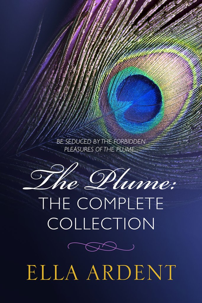 The Plume, The Complete Collection by Ella Ardent