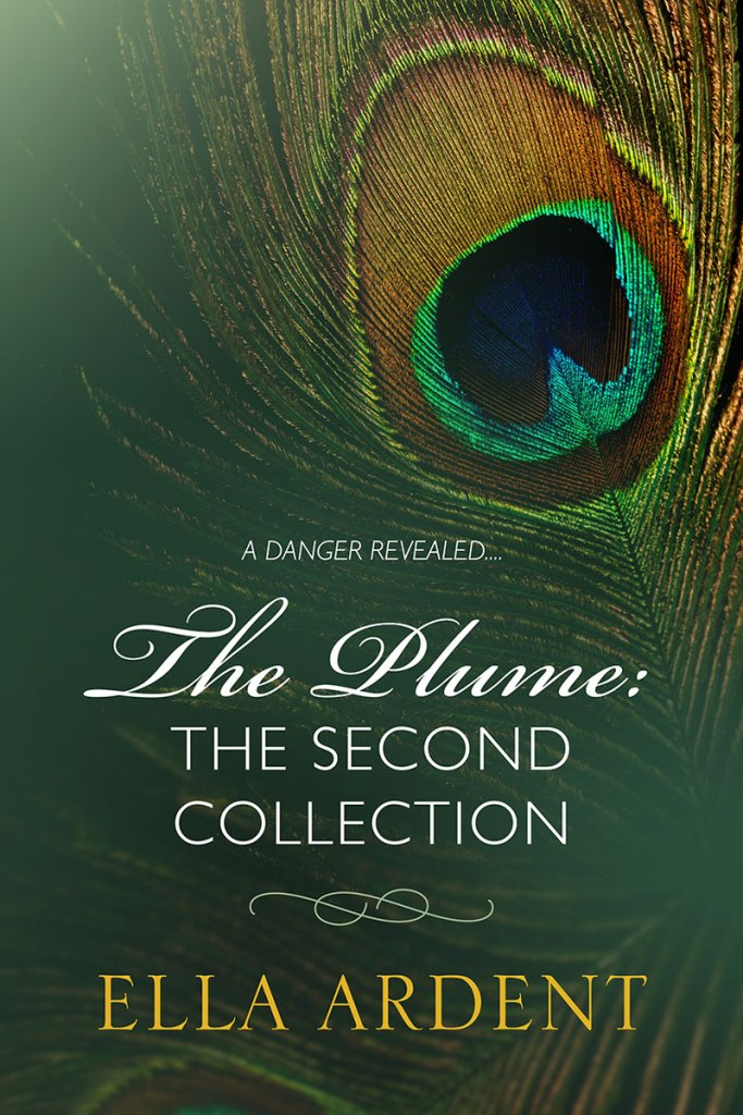The Plume, The Second Collection by Ella Ardent